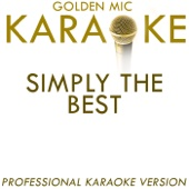 Simply the Best (In the Style of Tina Turner) [Karaoke Version]