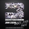 Dance the Pain Away (feat. John Legend) [Alex Gaudino & Benny Benassi Edit] - Single