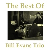 The Best of Bill Evans Trio (Remastered 2014)