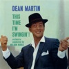 This Time I'm Swingin'! (Remastered), Dean Martin