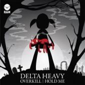Overkill / Hold Me - Single cover art