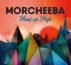 Pochette album Morcheeba - Head Up High