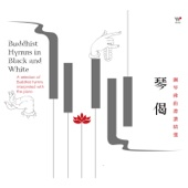 Buddhist Hymns in Black and White