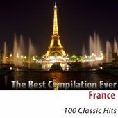 The Best Compilation Ever (France) [100 Classic Hits]