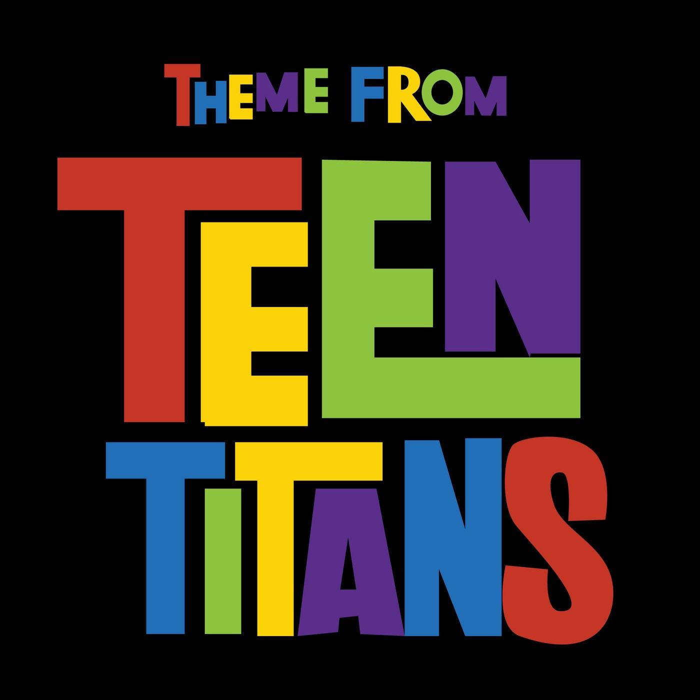Teen Titans Theme 17