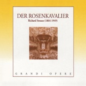 Strauss: Der Rosenkavalier (The Knight of the Rose)