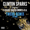 Gold Rush (Twerk Remix by MING) [feat. 2 Chainz, Macklemore & D.A.] - Single, Clinton Sparks