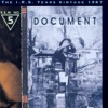 The I.R.S. Years Vintage 1987: Document, R.E.M.