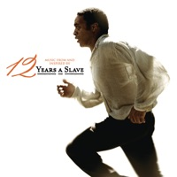 12 Years a Slave - Official Soundtrack
