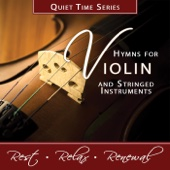 Quiet Time Series: Hymns for Violin and Stringed Instruments - Nashville Praise Ensemble
