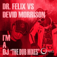 FEELX, Dr. - I'm A DJ (Classic Mix)