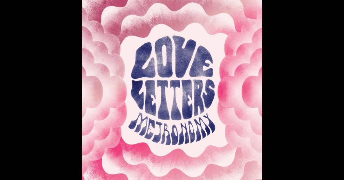 Love Letters De Metronomy Sur Apple Music