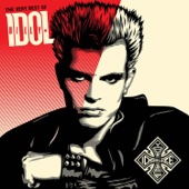 The Very Best of Billy Idol: Idolize Yourself (Remastered)