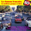 La Chanson Française, Les Meilleurs Groupes Et Tubes