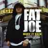 Make It Rain (feat. Lil Wayne) - Single, Fat Joe