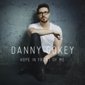 Hope in Front of Me - Danny Gokey Cover Art