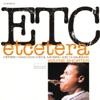 Etcetera (feat. Herbie Hancock, Cecil McBee & Joe Chambers) ジャケット写真