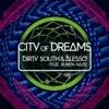 City of Dreams (Feat. Ruben Haze)