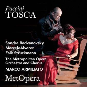 Puccini: Tosca (Recorded Live at The Met – January 29, 2011) – The Metropolitan Opera, Sondra Radvanovsky, Marcelo Alvarez & Marco Armiliato