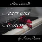 Piano Stories II: Tears and Sadness