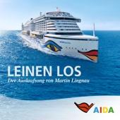 [Downloaden] Leinen los (Aida Auslaufmusik) MP3