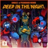 Deep in the Night - Single