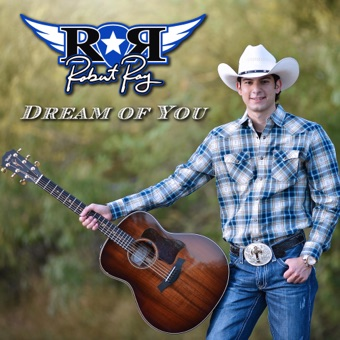 Dream of You – EP – Robert Ray