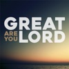 Great Are You Lord - Single