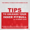 Tips to Unleash Your Inner Pitbull (Live)