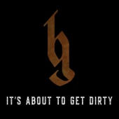 It's About to Get Dirty - Brantley Gilbert Cover Art