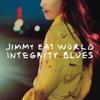 Jimmy Eat World - Integrity Blues  artwork