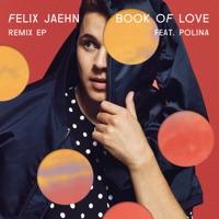 Book of Love (feat. Polina) [Remixes] - EP - Felix Jaehn