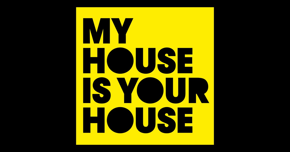 My house is your house by various artists on apple music for My house house music