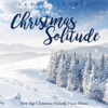 Christmas Solitude: New Age Christmas Holiday Piano Music