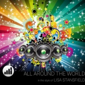 All Around the World (In the Style of Lisa Stansfield) [Karaoke Version]