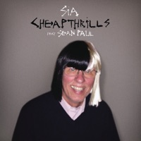 Cheap Thrills (feat. Sean Paul) - Single - Sia