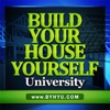 Build Your House Yourself University: Listen, Learn, Build Your Own Home