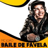 Mc João  Baile de Favela - Mc João