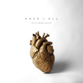 Have It All (Live) - Bethel Music Cover Art
