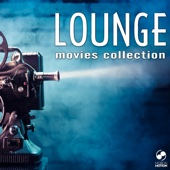 Lounge Movies Collection