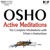 Osho Active Meditations: Ten Complete Meditation with Music and Instructions (Bonus Digital Booklet Version)