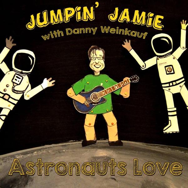 Astronauts Love (feat. Danny Weinkauf) by Jumpin' Jamie