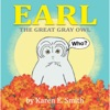 Earl the Great Gray Owl (Children
