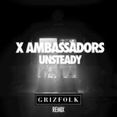 [Download] Unsteady (Grizfolk Remix) MP3