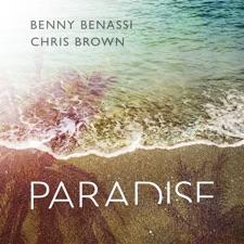 Paradise by Benny Benassi & Chris Brown