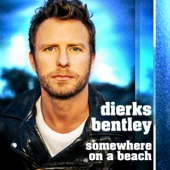Somewhere on a Beach - Dierks Bentley