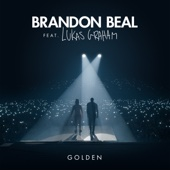 Golden (feat. Lukas Graham) - Brandon Beal