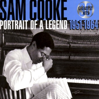 30 Greatest Hits: Portrait of a Legend 1951-1964 – Sam Cooke