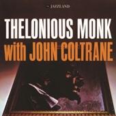 Thelonious Monk & John Coltrane - Thelonious Monk With John Coltrane  artwork