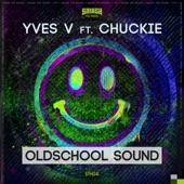 Oldschool Sound (feat. Chuckie) - Single